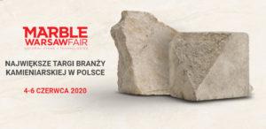 Targi kamieniarskie największe w polsce MARBLE WARSAW FAIR STONE Waszawa Czerwiec 2020