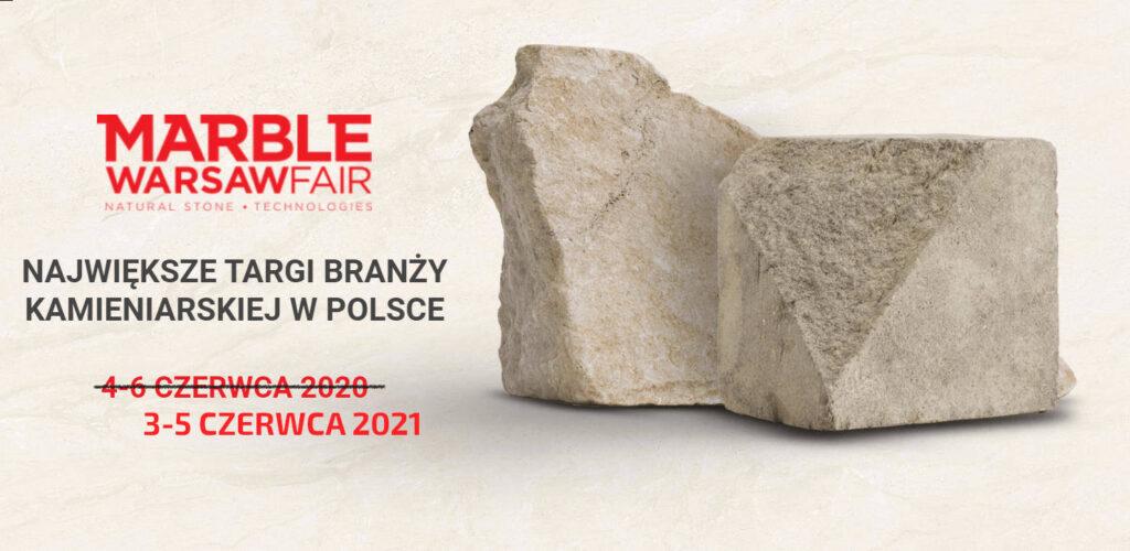 Targi kamieniarskie największe w polsce MARBLE WARSAW FAIR STONE Waszawa 3-5 czerwiec 2021
