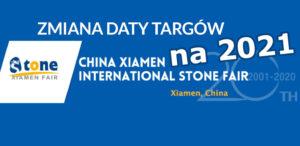 odwołane targi i przeniesione na 2021 Xiamen stone fair